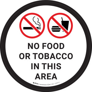 No Food or Tobacco in This Area with Icon Circular - Floor Sign