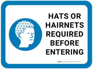 Hats or Hairnets Required Before Entering with Graphic Rectangular - Floor Sign