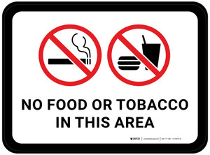 No Food or Tobacco In This Area with Icon Rectangular - Floor Sign