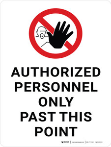 Authorized Personnel Only Past This Point with Icon Portrait - Wall Sign