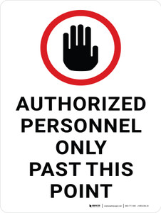 Authorized Personnel Only Past This Point with Hand Graphic Portrait - Wall Sign