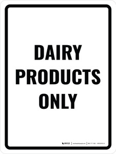 Dairy Products Only Portrait - Wall Sign