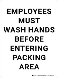 Employees Must Wash Hands Before Entering Packing Area Portrait - Wall Sign