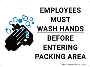Employees Must Wash Hands Before Entering Packing Area with Icon Landscape - Wall Sign