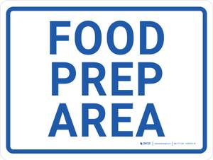 Food Prep Area Landscape - Wall Sign