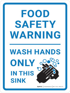 Food Safety Warning - Wash Hands Only In This Sink Icon Portrait - Wall Sign