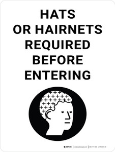 Hats or Hairnets Required Before Entering with Icon Portrait - Wall Sign