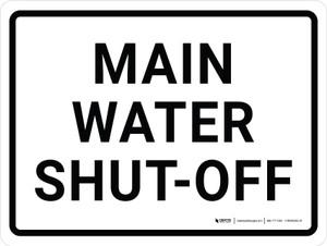 Main Water Shut-off Landscape - Wall Sign