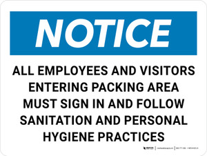 Notice: Employees and Visitors Entering Packing Area Must Sign In/Follow Sanitation and Personal Hygiene Practices Landscape - Wall Sign