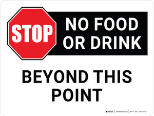 Stop: No Food Or Drink Beyond This Point Landscape - Wall Sign
