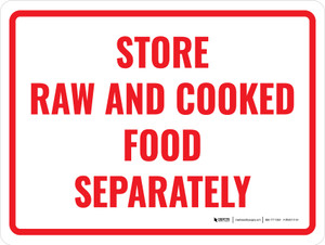 Store Raw and Cooked Food Separately Landscape - Wall Sign