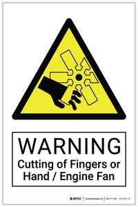 Warning: Cutting of Fingers or Hand / Engine Fan Hazard - Label