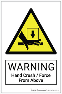 Warning: Hand Crush / Force From Above Hazard - Label
