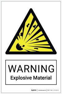 Warning: Explosive Material Hazard - Label