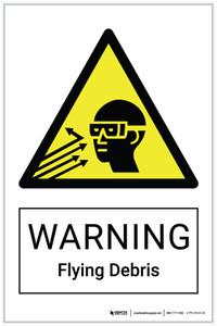 Warning: Flying Debris Hazard - Label