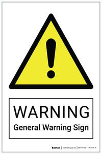 Warning: General Warning Sign Hazard - Label