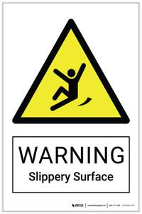 Warning: Slippery Surface Hazard - Label