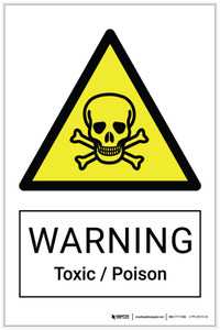 Warning: Toxic / Poison Hazard - Label