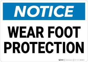 Notice: Wear Foot Protection - Wall Sign