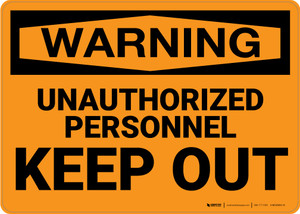 Hazard: Admittance Unauthorized Personnel Keep Out - Wall Sign