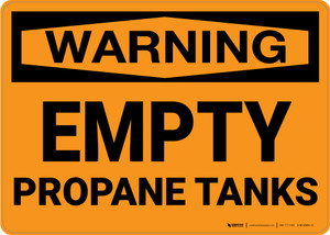 Hazard: Empty Propane Tanks - Wall Sign
