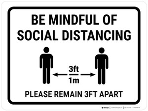 Be Mindful Of Social Distancing 3ft Landscape - Wall Sign