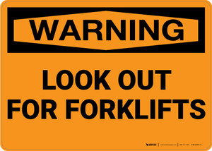 Hazard: Look Out For Forklifts - Wall Sign