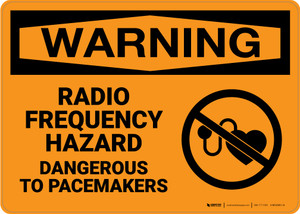Hazard: Radio Frequency Hazard Dangerous To Pacemakers - Wall Sign