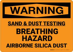 Hazard: Sand And Dust Testing Breathing Hazard - Wall Sign