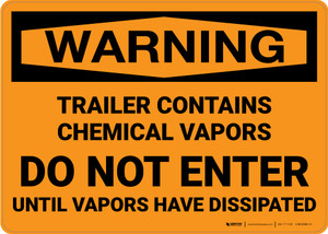 Hazard: Trailer Contains Chemical Vapors Do Not Enter - Wall Sign