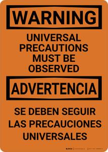 Hazard: Universal Precautions Must Be Observed Bilingual Spanish - Wall Sign