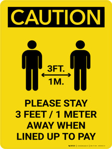 Caution: Please Stay 3ft Away When Lined Up To Pay with Icon Portrait - Wall Sign