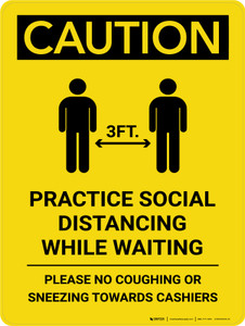 Caution: Practice Social Distancing While Waiting with 3ft Icon Portrait - Wall Sign