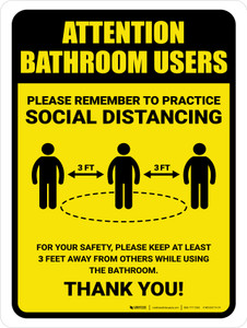 Attention: Bathroom Users Remember Social Distancing with 3ft Icon Portrait - Wall Sign
