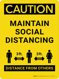 Caution: Maintain Social Distancing - 3 ft Distance From Others Portrait - Wall Sign