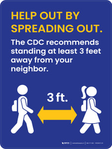 School Safety: Help Out By Spreading Out - The CDC Recommends Standing 3 Feet Away Portrait - Wall Sign