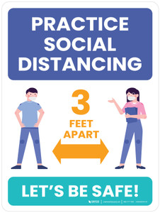School Safety: Practice Social Distancing 3 Feet Apart - Let's Be Safe Portrait - Wall Sign
