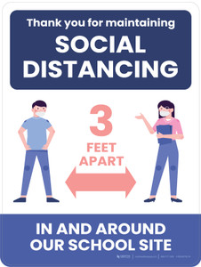 Thank You for Maintaining Social Distancing - 3 Feet Apart In and Around Our School Site School Portrait - Wall Sign