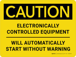 Caution: Electronically Controlled Equipment Will Automatically Start Without Warning Landscape - Wall Sign