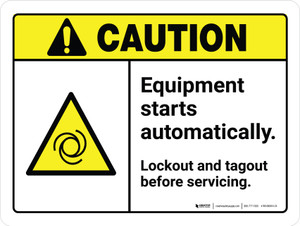 Caution: Equipment Starts Automatically Lockout and Tagout Before Servicing Landscape - Wall Sign