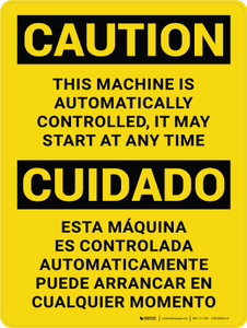 Caution: This Equipment Is Automatically Controlled It May Start At Any Time Bilingual Portrait - Wall Sign