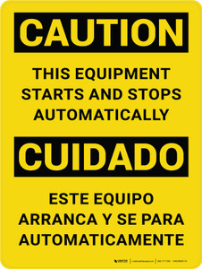 Caution: This Equipment Starts and Stops Automatically Bilingual Portrait - Wall Sign