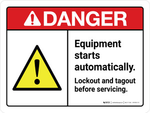 Danger: ANSI Equipment Starts Automatically Lockout and Tagout Before Servicing Landscape - Wall Sign
