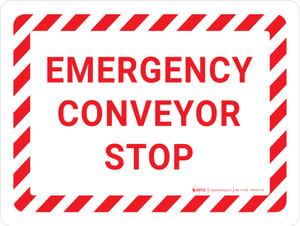 Emergency Conveyor Stop Warning Landscape - Wall Sign