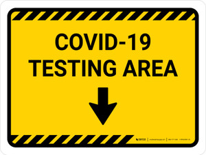 Covid-19 Testing Area Yellow Down Arrow Landscape - Wall Sign