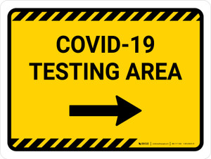 Covid-19 Testing Area Yellow Right Arrow Landscape - Wall Sign