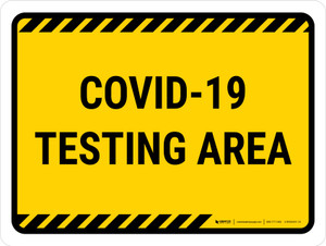 Covid-19 Testing Area Yellow Landscape - Wall Sign