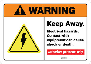 Warning: Keep Away Electrical Hazards Contact Cause Shock ANSI - Wall Sign