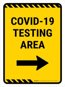 Covid-19 Testing Area Right Arrow Yellow Portrait - Wall Sign