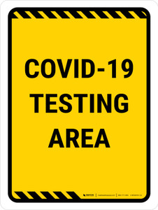 Covid-19 Testing Area Yellow Portrait - Wall Sign